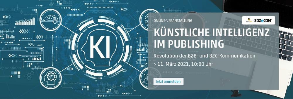 Künstliche Intelligenz im Publishing – Revolution der B2B- und B2C-Kommunikation (Webinar | Online)