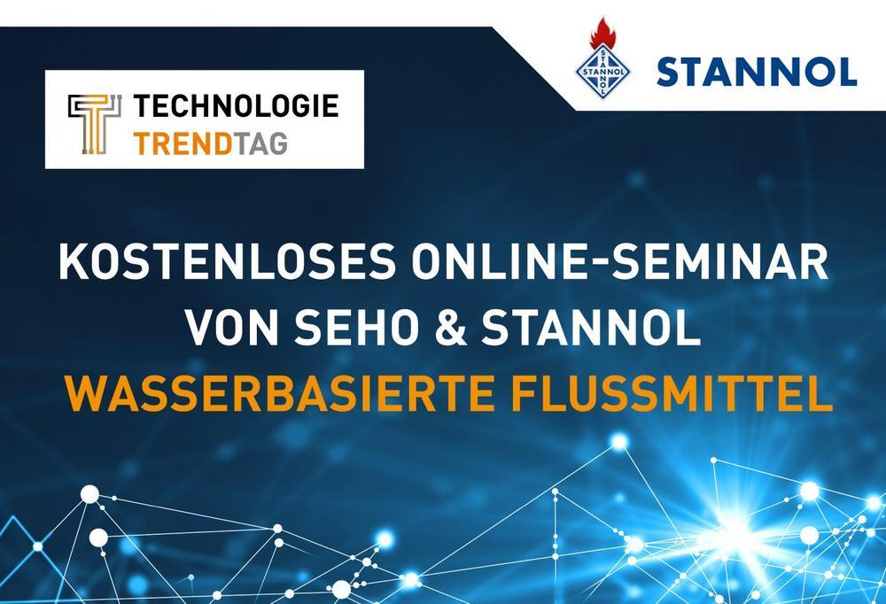 Kostenloses Online-Seminar rund um das Thema wasserbasierte Flussmittel von Stannol und SEHO (Webinar   Online)