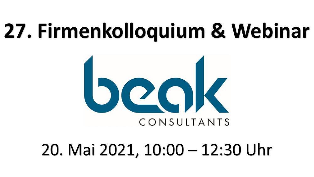 Beak Firmenkolloquium – Vorankündigung (Webinar | Online)