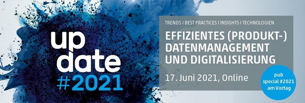 Update #2021:  Die Jahresveranstaltung für Produktdatenmanagement und -kommunikation live aus dem TV (Webinar   Online)