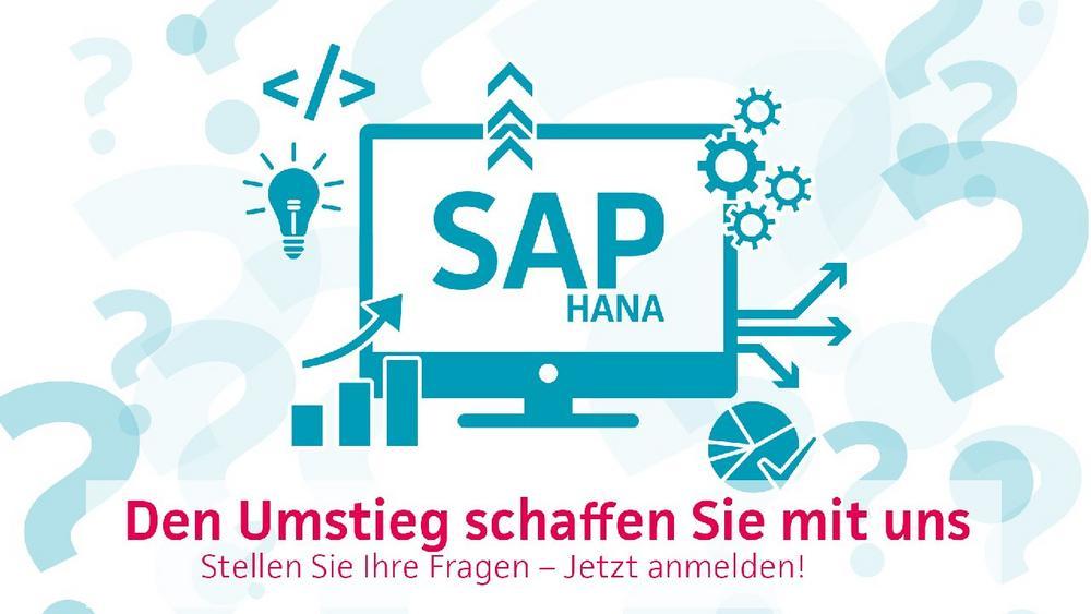 SAP HANA – den Umstieg schaffen Sie mit uns! (Webinar   Online)
