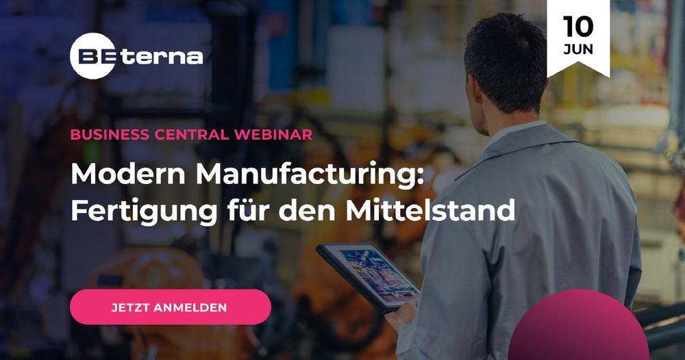 Modern Manufacturing: Fertigung für den Mittelstand (Webinar | Online)