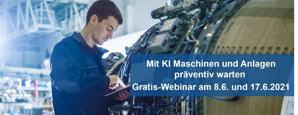 Mit KI Maschinen und Anlagen präventiv warten – Gratis-Webinar zu Predictive Maintenance (Webinar | Online)