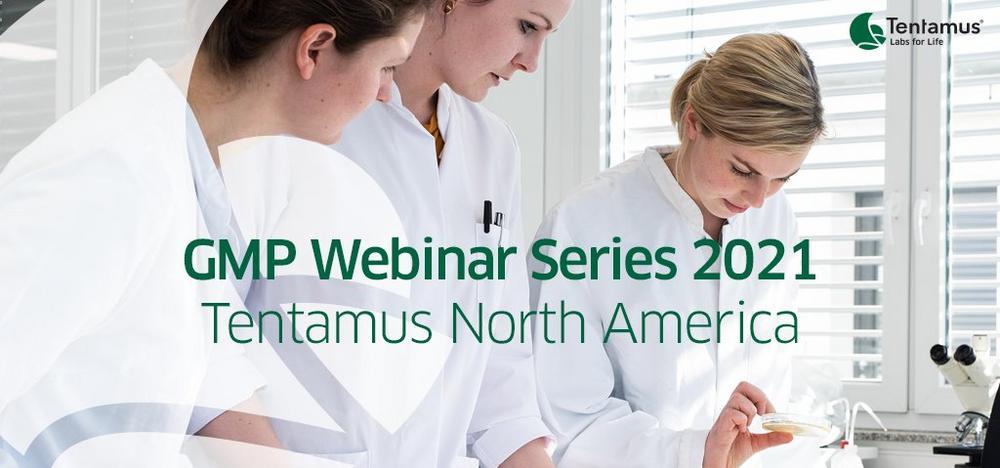GMP Webinar Series – Tentamus North America (Webinar   Online)