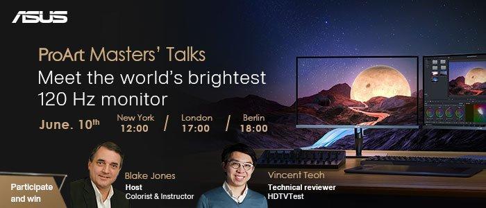 ASUS ProArt Masters Talks – Erleben Sie den hellsten 120-Hz-Monitor der Welt (Webinar   Online)