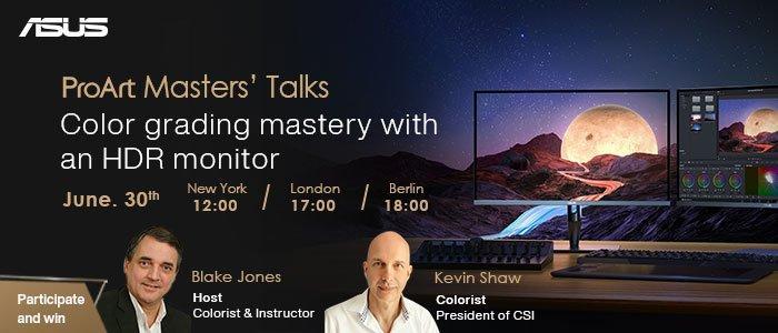 ASUS ProArt Masters Talks – Farbkorrekturen mit einem HDR-Monitor meistern (Webinar | Online)