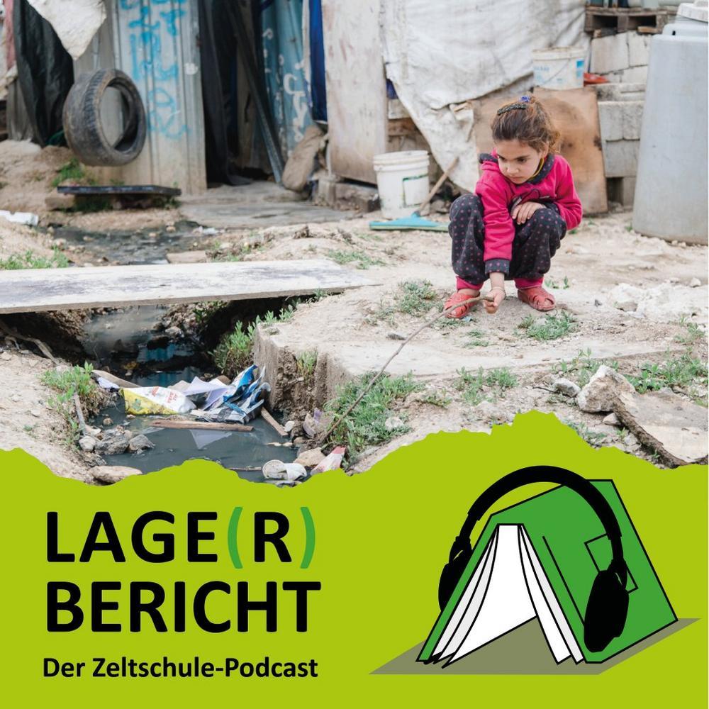Podcast-Release vom Zeltschule 'Lage(r)bericht' (Sonstige Veranstaltung   Online)