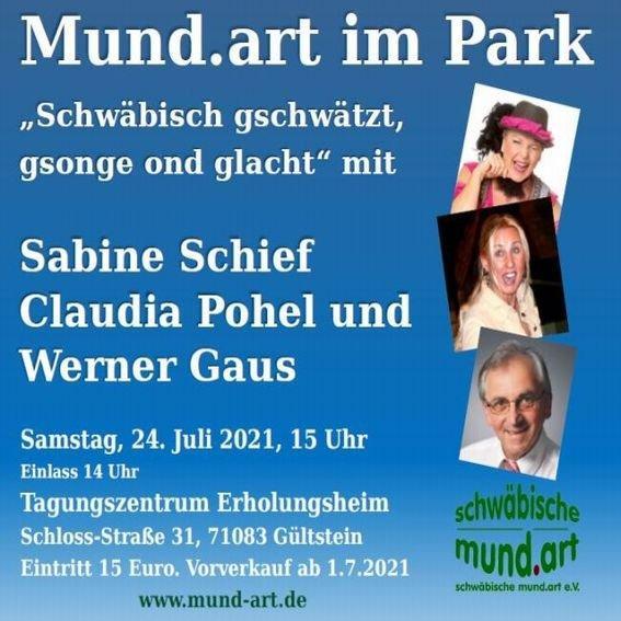 Mund.art im Park: Schwäbisch gschwätzt, gsonge ond glacht (Unterhaltung und Freizeitveranstaltung   Herrenberg)