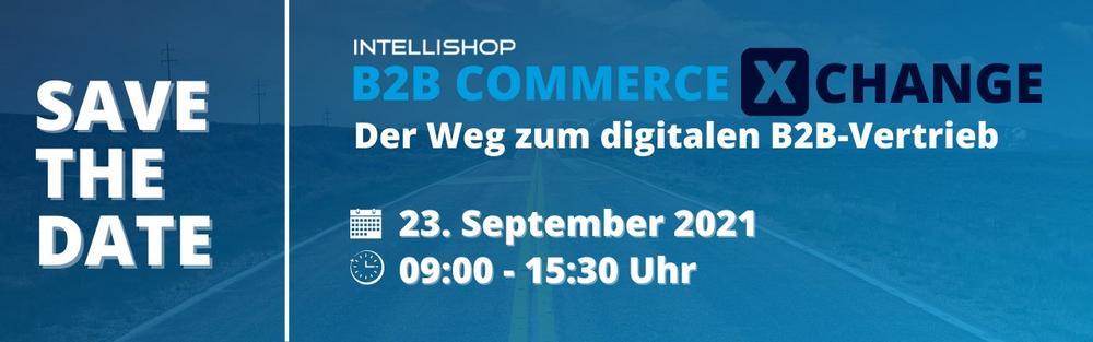 B2B Commerce XChange – Der Weg zum digitalen B2B-Vertrieb (Networking-Veranstaltung   Karlsruhe)