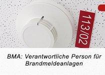 BMA: Verantwortliche Person nach DIN 14675 für Brandmeldeanlagen (TÜV) (Schulung | München)