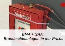BMA + SAA: Brandmeldenormen in der Praxis – Auffrischung DIN 14675 (Webinar   Online)